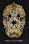 https://www.goodreads.com/book/show/36524503-the-bone-houses?from_search=true&from_srp=true&qid=CcFY6AHfx7&rank=1