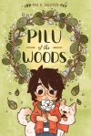https://www.goodreads.com/book/show/29540307-pilu-of-the-woods