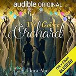 https://www.goodreads.com/book/show/50986363-the-golden-orchard?from_search=true&from_srp=true&qid=3uCJLC6sRs&rank=1